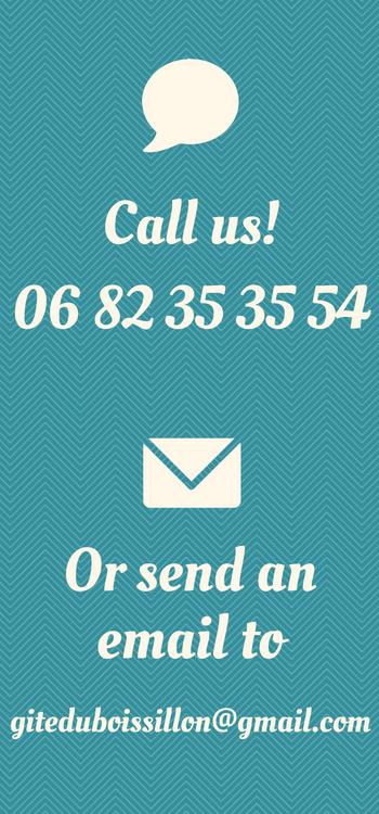 Call us or send an email, Gite du Boissillon